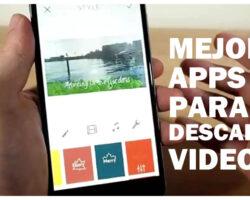 Mejores aplicaciones para descargar videos Completamente Gratis desde Android